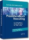 [Robindro Ullah, Michael Witt: Praxishandbuch Recruiting]