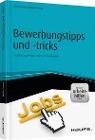 [Claus Peter Müller-Thurau: Bewerbungstipps und -tricks - inkl. Arbeitshilfen online]