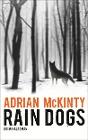 [Adrian McKinty: Rain Dogs]