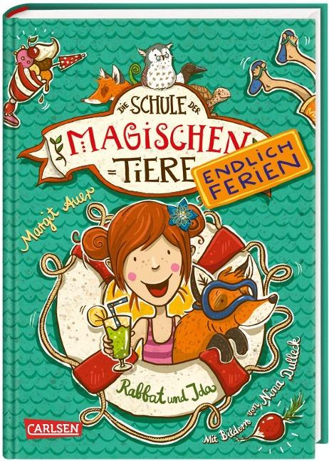 Schule der magischen Tiere - Endlich Ferien 1. Rabbat und Ida