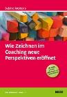 [Sabine Mertens: Wie Zeichnen im Coaching neue Perspektiven eröffnet]