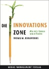[Thomas M. Koulopoulos: Die Innovations-Zone]