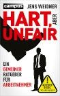 [Jens Weidner: Hart, aber unfair]