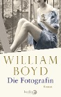 [William Boyd: Die Fotografin]