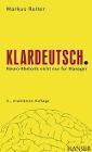 [Markus Reiter: Klardeutsch.]