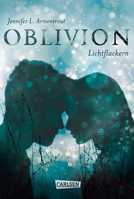 Oblivion 3. Lichtflackern (Opal aus Daemons Sicht erzählt)
