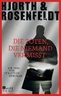 [Michael Hjorth, Hans Rosenfeldt: Die Toten, die niemand vermisst]