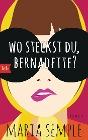 [Maria Semple: Wo steckst du, Bernadette?]