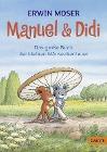 [Erwin Moser: Manuel & Didi]
