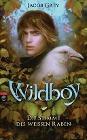 [Jacob Grey: Wildboy 01 - Die Stimme des weißen Raben]