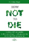 [Michael Greger, Gene Stone: How Not to Die]