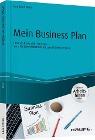 [Bernhard Plum: Mein Business Plan - inklusive Arbeitshilfen online]