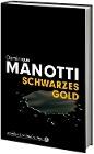 [Dominique Manotti: Schwarzes Gold]