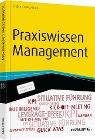 [Matthias Nöllke, Christian Zielke, Georg Kraus: Praxiswissen Management]