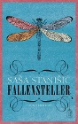 [Sasa Stanisic: Fallensteller]