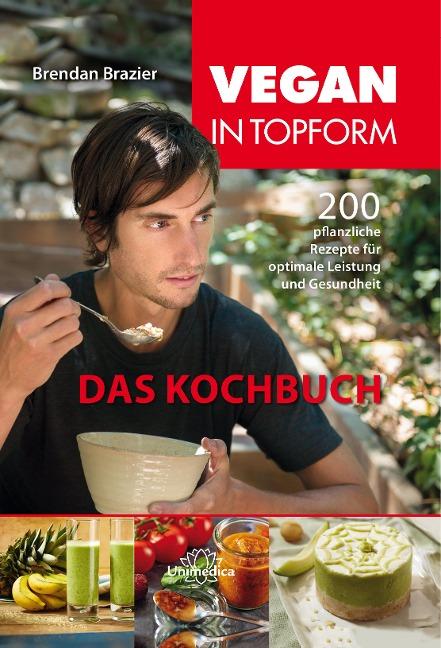 Vegan in Topform - das Kochbuch – Brendan Brazier | buch7 ...