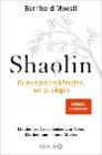 [Bernhard Moestl: Shaolin - Du musst nicht kämpfen, um zu siegen!]