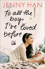 [Jenny Han: To all the boys I've loved before]