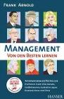 [Frank Arnold: Management - Von den Besten lernen]