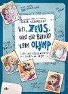 [Frank Schwieger: Ich, Zeus, und die Bande vom Olymp - Götter und Helden erzählen griechische Sagen]