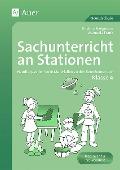 Sachunterricht an Stationen. Klasse 4