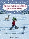 [Frida Nilsson: Frohe Weihnachten, Zwiebelchen!]