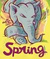 [Barbara Yelin, Larissa Bertonasco, Kaveri Gopalakrishnan, Garima Gupta, Priya Kuriyan: SPRING #13: The Elephant In The Room]