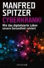 [Manfred Spitzer: Cyberkrank!]