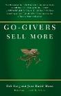 [Bob Burg, John David Mann: Go-Givers Sell More]