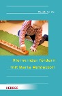 [Claudia Schäfer: Kleinkinder fördern mit Maria Montessori]