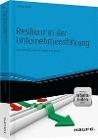 [Karsten Drath: Resilienz in der Unternehmensführung - und Arbeitshilfen online]