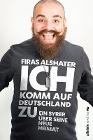 [Firas Alshater: Ich komm auf Deutschland zu]
