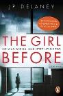 [JP Delaney: The Girl Before - Sie war wie du. Und jetzt ist sie tot.]