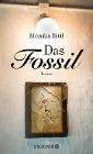 [Monika Bittl: Das Fossil]