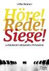 [Ulrike Manhart: Höre-rede-siege!]
