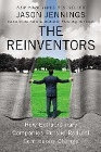 [Jason Jennings: The Reinventors: How Extraordinary Companies Pursue Radical Continuous Change]