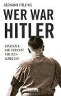 [Hermann Pölking: Wer war Hitler?]