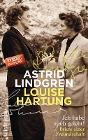 [Astrid Lindgren, Louise Hartung: Ich habe auch gelebt!]