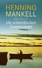 [Henning Mankell: Die schwedischen Gummistiefel]