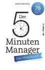 [James McGrath: Der 5-Minuten-Manager - Das Praxisbuch]