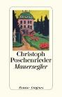 [Christoph Poschenrieder: Mauersegler]