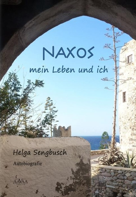 Naxos - mein Leben und ich