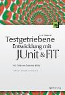 [Frank Westphal: Testgetriebene Entwicklung mit JUnit&FIT]