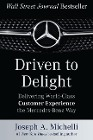 [Joseph Michelli: Driven to Delight: Delivering World-Class Customer Experience the Mercedes-Benz Way]
