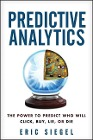 [Eric Siegel: Predictive Analytics]