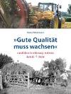 [Rainer Wiedemann: »Gute Qualität muss wachsen«]