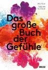 [Udo Baer, Gabriele Frick-Baer: Das große Buch der Gefühle]