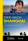 [Hansen Hoepner, Paul Hoepner, Marie-Sophie Müller: Zwei nach Shanghai]