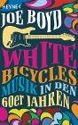 [Joe Boyd: White Bicycles]