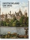 [Karin Lelonek: Deutschland um 1900. Ein Porträt in Farbe]